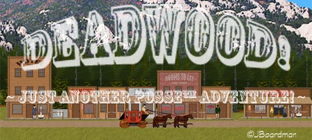 Deadwood Banner ©JBoardman